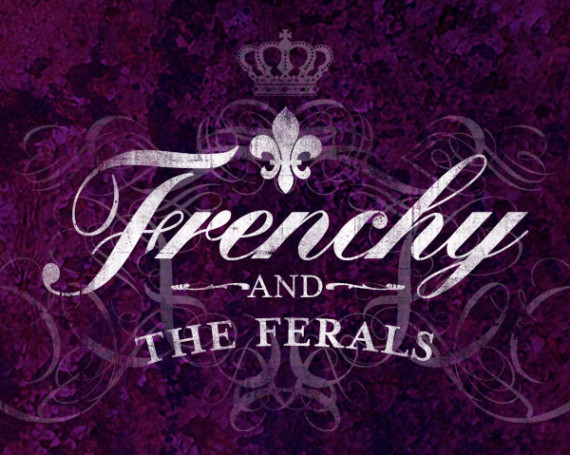 Frenchy and the Ferals