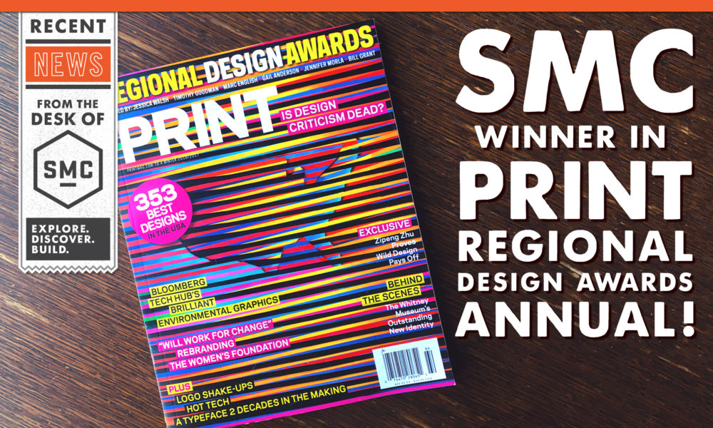 SMC Winner In PRINT Regional Design Awards Annual!