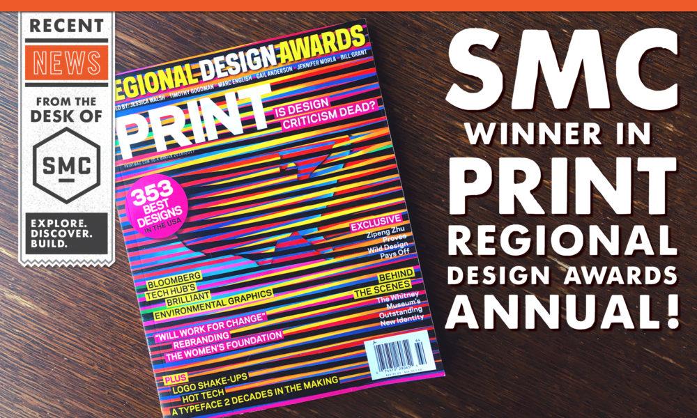 SMC Winner In PRINT Regional Design Awards Annual!